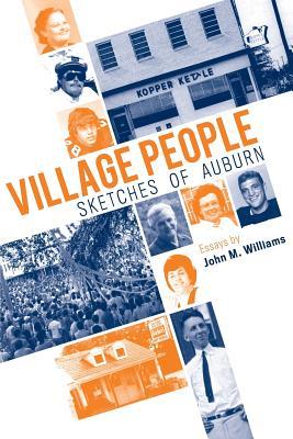 Village People: Sketches of Auburn - Williams, John M