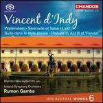 Vincent d'Indy: Orchestral Works, Vol. 6