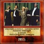 Vincenzo La Scola, Ruggero Raimondi & Luciana Serra In Concerto