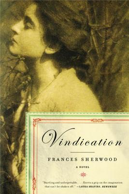 Vindication - Sherwood, Frances, Ms.