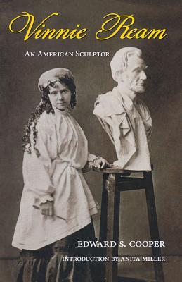 Vinnie Ream: An American Sculptor - Cooper, Edward S