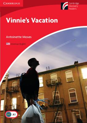 Vinnie's Vacation Level 1 Beginner/Elementary American English Edition - Moses, Antoinette
