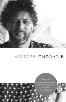 Vintage Ondaatje - Ondaatje, Michael