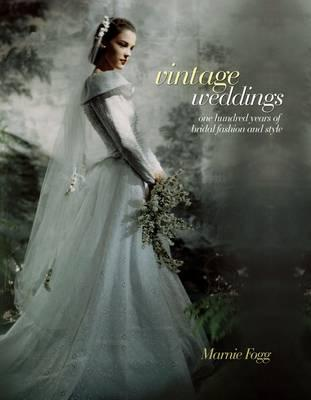 Vintage Weddings - Fogg, Marnie
