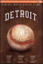 Vintage World Series Films: Detroit Tigers 1945, 1968, and 1984