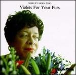Violets for Your Furs
