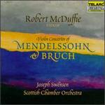 Violin Concertos of Mendelssohn and Bruch