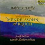 Violin Concertos of Mendelssohn and Bruch