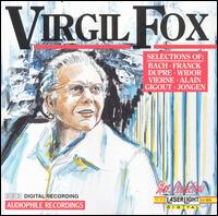 Virgil Fox Performs Bach, Franck, Dupre, Widor and other - Virgil Fox (organ)