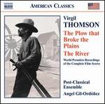 Virgil Thompson: The Plow that Broke the Plains; The River