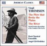 Virgil Thompson: The Plow that Broke the Plains; The River