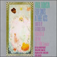 Virgil Thomson: Four Saints in Three Acts - Arthur Thompson (vocals); Benjamin Matthews (vocals); Betty Allen (vocals); Cheryl Kirk (vocals); Clamma Dale (soprano);...