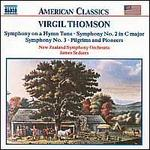Virgil Thomson: Symphony on a Hymn Tune; Symphonies Nos. 2 & 3; Pilgrims and Pioneers