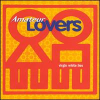Virgin White Lies - Amateur Lovers