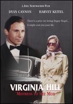 Virginia Hill: Mistress to the Mob - Joel Schumacher