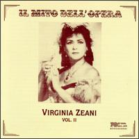 Virginia Zeani, Vol.2 - Aldo Protti (vocals); Jon Vickers (vocals); Nicola Zampighi (vocals); Virginia Zeani (vocals)