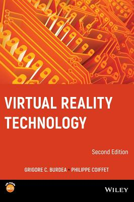 Virtual Reality Technology - Burdea, Grigore C, and Coiffet, Philippe