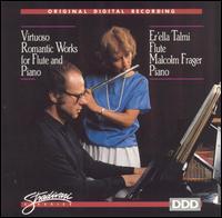 Virtuoso Romantic Works for Flute and Piano - Er'ella Talmi (flute); Malcolm Frager (piano)