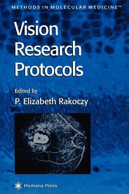 Vision Research Protocols - Rakoczy, P. Elizabeth (Editor)
