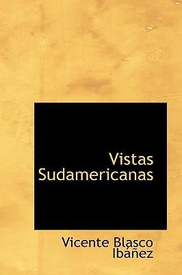 Vistas Sudamericanas - Ibanez, Vicente Blasco
