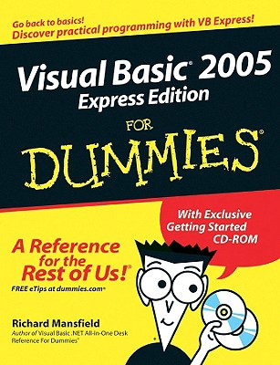 Visual Basic 2005 Express Edition for Dummies - Mansfield, Richard