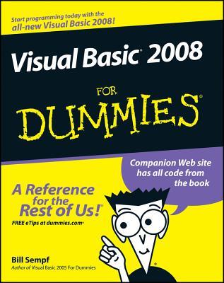 Visual Basic 2008 for Dummies - Sempf, Bill