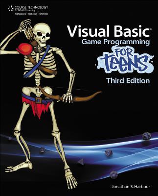 Visual Basic Game Programming for Teens - Harbour, Jonathan S
