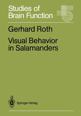 Visual Behavior in Salamanders - Roth, Gerhard
