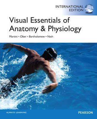 Visual Essentials of Anatomy & Physiology - Martini, Frederic H, PH.D.