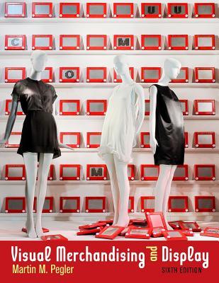 Visual Merchandising and Display - Pegler, Martin M