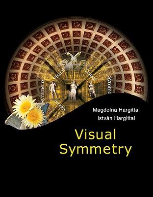 Visual Symmetry - Hargittai, Istvan