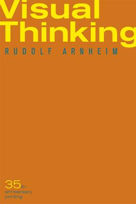 Visual Thinking - Arnheim, Rudolf