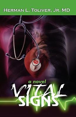 Vital Signs - Toliver, Herman L, Jr., MD