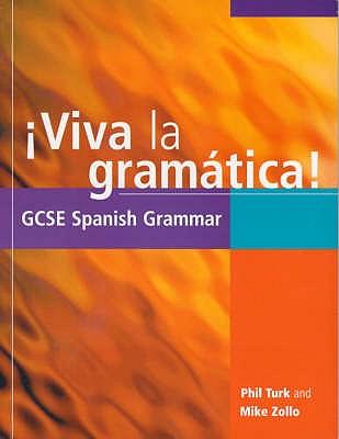 Viva la gramatica! - Turk, Phil, and Zollo, Mike