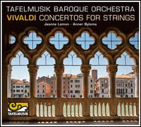 Vivaldi: Concertos for Strings - Anner Bylsma (cello); Chantal Remillard (violin); Christina Mahler (cello); Cynthia Roberts (violin); Jeanne Lamon (violin);...