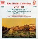 Vivaldi: La Stravaganza, Vol. 2, Concertos for Violin and Orchestra, Op. 4 Nos. 7 - 12
