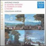 Vivaldi: Le quatro stagione; La tempesta di mare; Il piacere