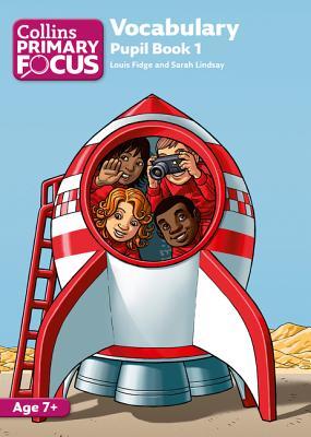 Vocabulary: Pupil Book 1 - Fidge, Louis, and Lindsey, Sarah