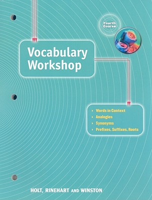 Vocabulary Workshop: Fourth Course - Holt Rinehart & Winston (Creator)