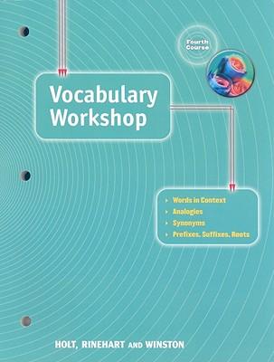 Vocabulary Workshop: Fourth Course - Holt Rinehart & Winston (Creator)