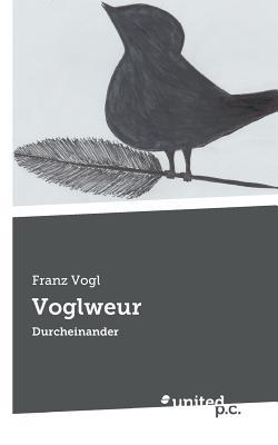 Voglweur - Vogl, Franz