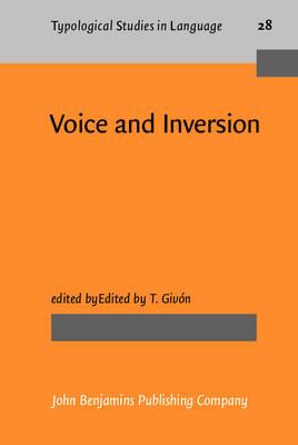 Voice and Inversion - Givon, T (Editor)