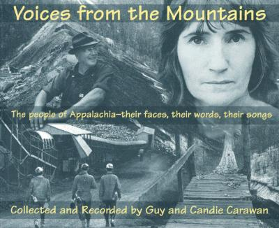 Voices from the Mountains - Carawan, Guy, and Carawan, Candie