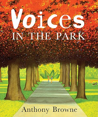 Voices in the Park - Browne, Anthony