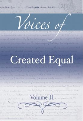 Voices of Created Equal, Volume II - Pearson Education