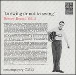 Vol. 3: To Swing or Not to Swing - Barney Kessel