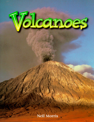 Volcanoes - Morris, Neil, and National Geographic Learning