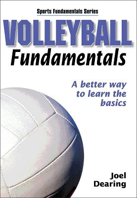 Volleyball Fundamentals - Human Kinetics, and Dearing, Joel