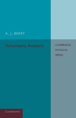 Volumetric Analysis - Berry, A J
