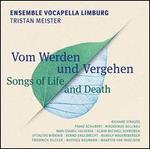 Vom Werde und Vergehen (Songs of Life and Death)